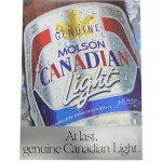 Molson Canadian Light - at last a genuine canadian